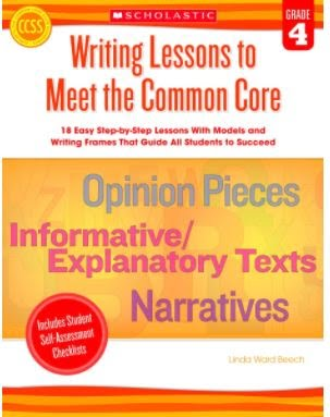 Scholastic Writing Lessons to Meet the Common Core, Grade