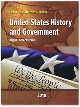 2018-19 Prentice Hall Brief Review, US History and Government, ISBN 0-328-98339-X