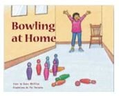 Bowling at Home, Guided Reading Books, Houghton Mifflin 978-1-418-94351